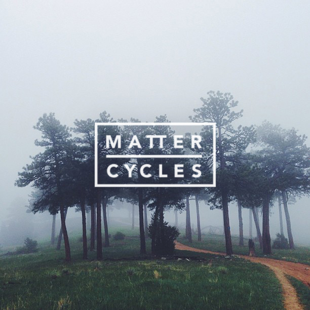 matter_cycles